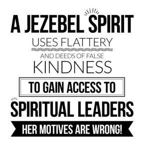 THE JEZEBEL SPIRIT: DIRECT OPPOSITE OF THE HOLY SPIRIT OF
